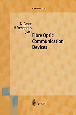 Fibre Optic Communication Devices
