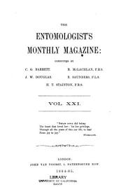 The Entomologist's Monthly Magazine: Volume 21