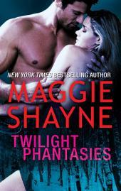Twilight Phantasies