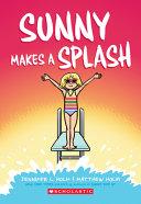 Sunny Makes a Splash, Volume 4