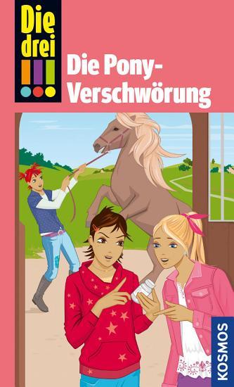 Die drei      Die Pony Verschw  rung  drei Ausrufezeichen  PDF