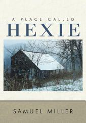 A Place Called Hexie