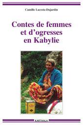 Contes de femmes et d'ogresses en Kabylie