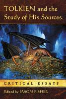 Tolkien and the Study of His Sources PDF