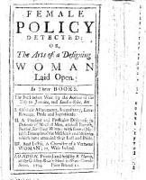 Female Policy detected  Or  the acts of a designing woman laid open  In maxime proper to be observed by all     Divided into six chapters     To which is added two poems one in commendation of virtue  the other in dispraise of vice  etc  With an    Epistle dedicatory    signed E  W   i e  Edward Ward PDF