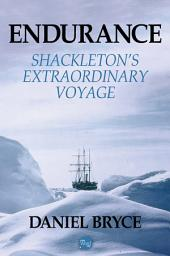 Endurance: Shackleton's Extraordinary Voyage
