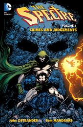 The Spectre Vol. 1: Crimes And Judgments