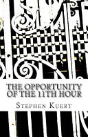 The Opportunity of the 11th Hour