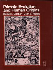 Primate Evolution and Human Origins