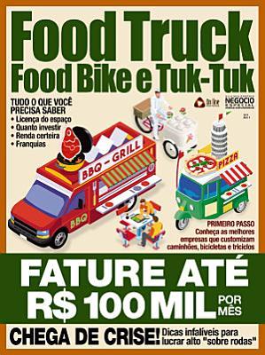 Guia Meu Pr  prio Neg  cio Especial   Ideias Inovadoras Ed 03   Food Truck PDF