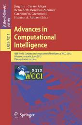 Advances in Computational Intelligence: IEEE World Congress on Computational Intelligence, WCCI 2012, Brisbane, Australia, June 10-15, 2012. Plenary/Invited Lectures