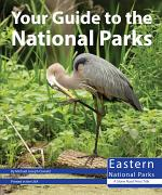 Your Guide to the National Parks of the East