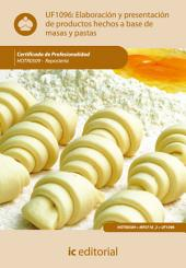 Elaboraciones y presentaciones de productos hechos a base de masas y pastas. HOTR0509