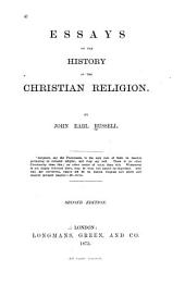 Essays on the History of the Christian Religion