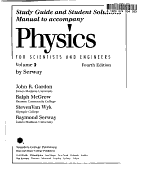 Study Guide And Student Solutions Manual To Accompany Physics For Scientists And Engineers By Serway