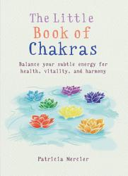 The Little Book Of Chakras Book PDF