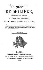 Le ménage de Molière: comédie en un acte et en vers, précédée d'un prologue