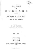 History of England Comprising the Reign of Queen Anne Until the Peace of Utrecht  1701   1713 PDF