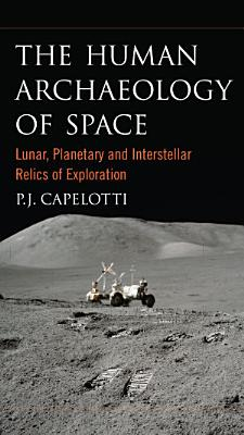 The Human Archaeology of Space PDF