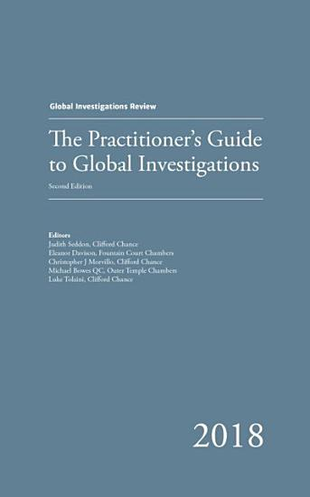 Practitioner s Guide to Global Investigations PDF