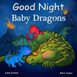 Good Night Baby Dragons