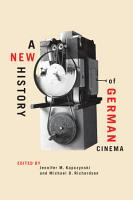 A New History of German Cinema PDF