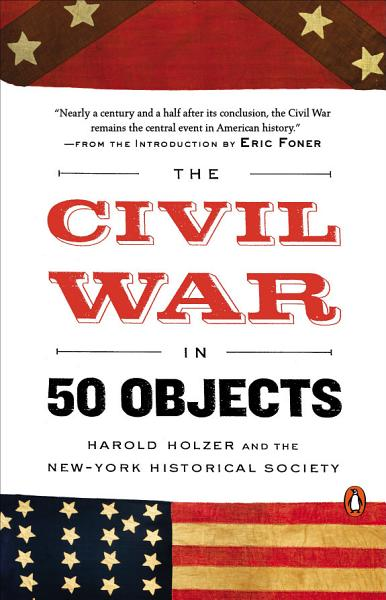Download The Civil War in 50 Objects Book
