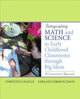 Integrating Math and Science in Early Childhood Classrooms Through Big Ideas PDF
