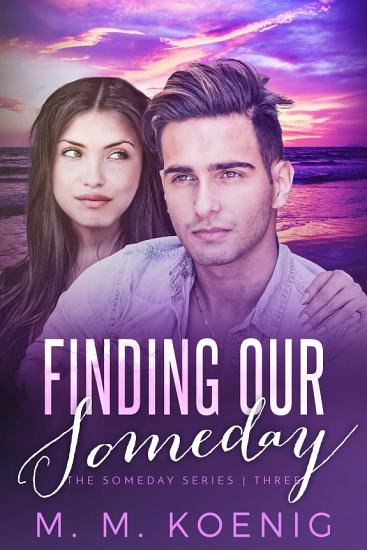 Finding Our Someday PDF