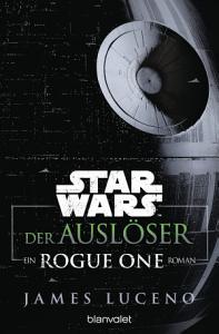Star WarsTM   Der Ausl  ser PDF