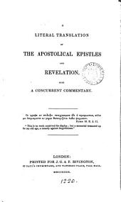 A literal translation of the apostolical Epistles and Revelation, with a concurrent commentary [by W. Heberden, signing himself W.H.].
