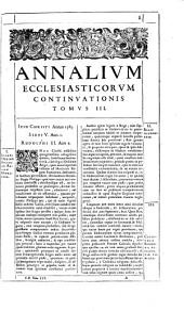 Annalium ecclesiasticorum ... Caesaris Baronii continuatio0: ab anno 1197 quo isdesiit ad finem 1646, Volume 3