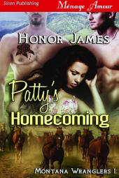 Patty's Homecoming [Montana Wranglers 1]