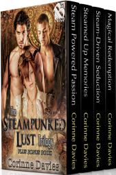 The Steampunked Lust Trilogy plus Bonus Book [Box Set 86]