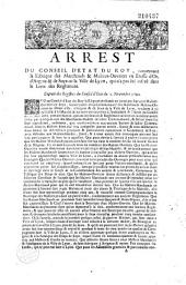 Arrest du Conseil d'Etat du Roy, concernant la fabrique des marchands & maîtres-ouvriers en etoffe d'or, d'argent & de soye de la ville de Lyon, qui n'a pas été inseré dans le livre des reglemens. Extrait des registres du Conseil d'Etat du 2 novembre 1700 [suivi de la deliberation du 19 septembre 1702 et de l'arrest contradictoire du le février 1716]