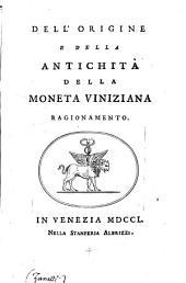 Dell'origine e della antichita della moneta veneziana ragionamento