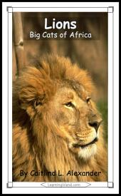 Lions: Big Cats of Africa: A 15-Minute Book