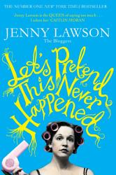 Let S Pretend This Never Happened Book PDF