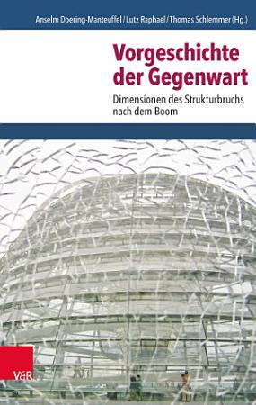 Vorgeschichte der Gegenwart PDF