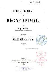 Nouveau tableau du règne animal: mammifères