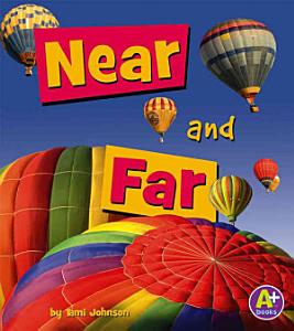 Near and Far Book