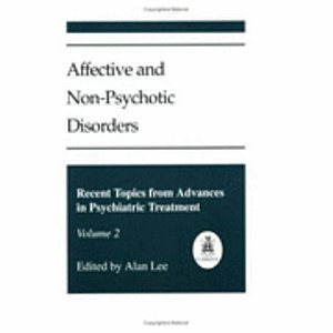 Affective and Non-psychotic Disorders