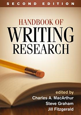 Handbook of Writing Research  Second Edition