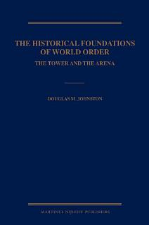 The Historical Foundations of World Order Book