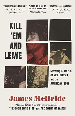 Kill  Em and Leave