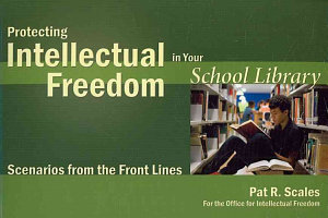 Protecting Intellectual Freedom In Your School Library Book PDF