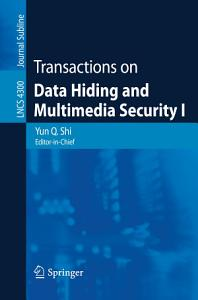 Transactions on Data Hiding and Multimedia Security I PDF