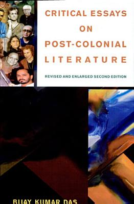 Critical Essays on Post colonial Literature PDF