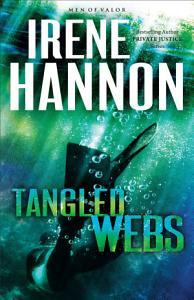 Tangled Webs  Men of Valor Book  3  Book