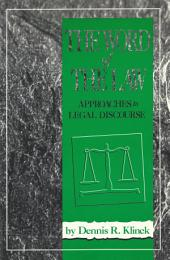Word of the Law: Approaches to Legal Discourse